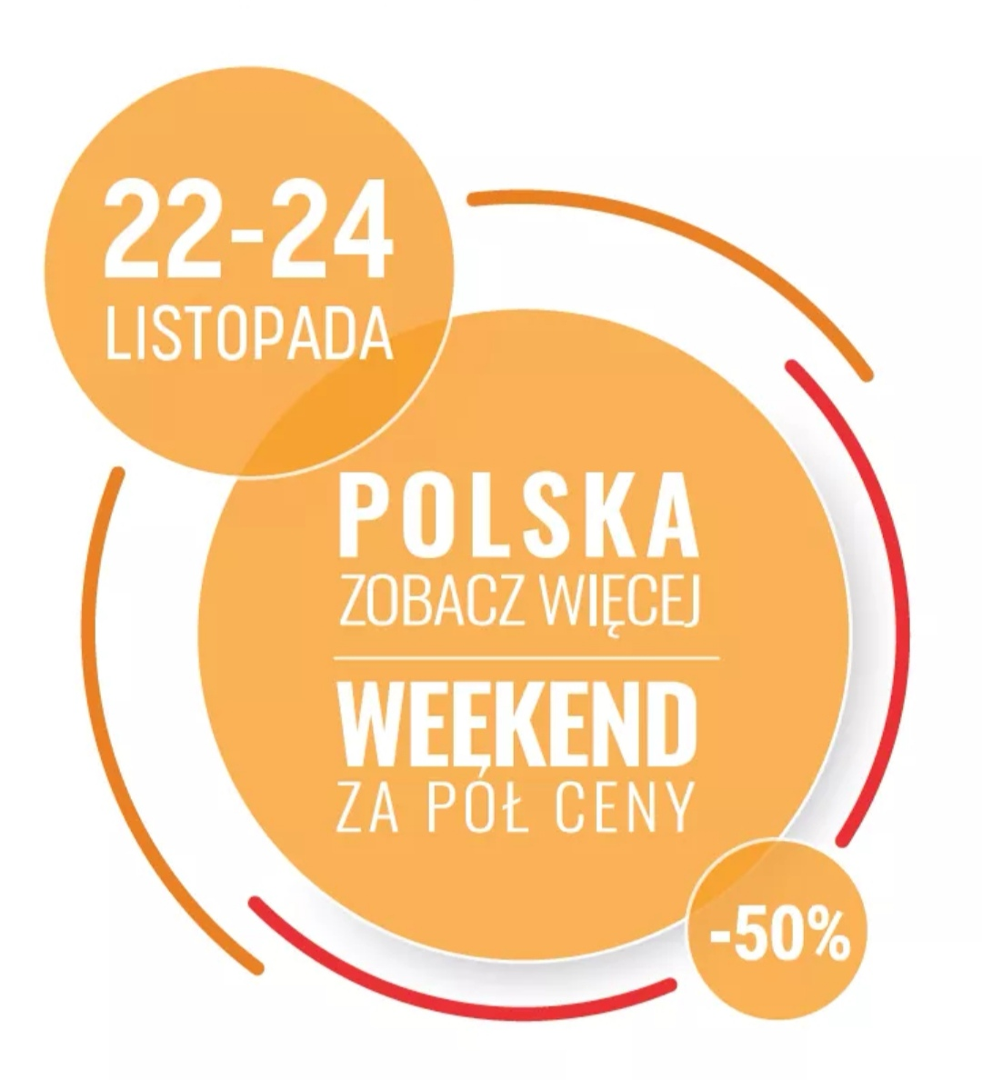 WEEKEND FOR HALF PRICES 22-24 NOVEMBER